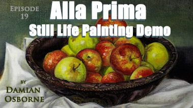 Alla Prima Still Life Painting Demo