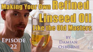 Making Your Own Refined Linseed Oil