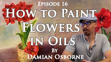 How to Paint Flowers in Oils