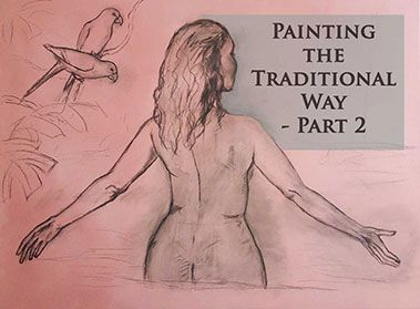 Painting the Traditional Way – Part 2 – The Underdrawing