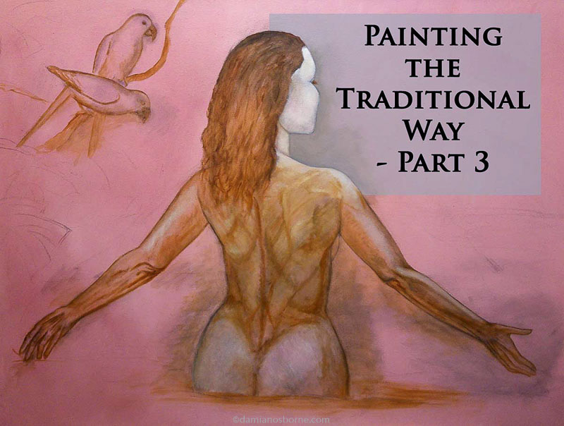 Painting the Traditional Way, part 3, painting the dead layer, woman in tropical pool, Damian Osborne