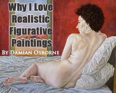 Why I Love Realistic Figurative Paintings